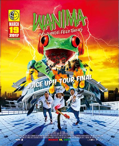 WANIMA『JUICE UP!! TOUR FINAL』
