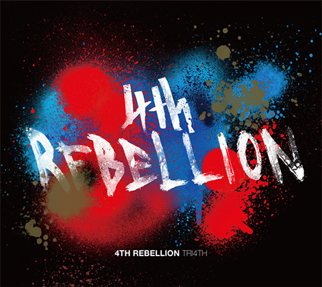 TRI4TH『4th Rebellion』のジャケット