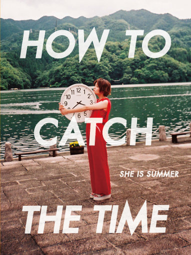 『HOW TO CATCH THE TIME』表紙